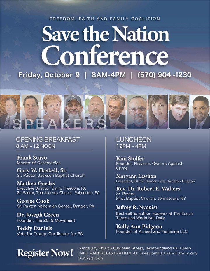 "FFFC ""Save the Nation"" Conference - October 9, 2020 - Freedom, Faith and Family Coalition - We hold these truths to be self-evident"