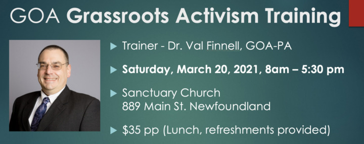 GOA Grassroots Activism Training - March 20, 2021 - Freedom, Faith and Family Coalition - We hold these truths to be self-evident