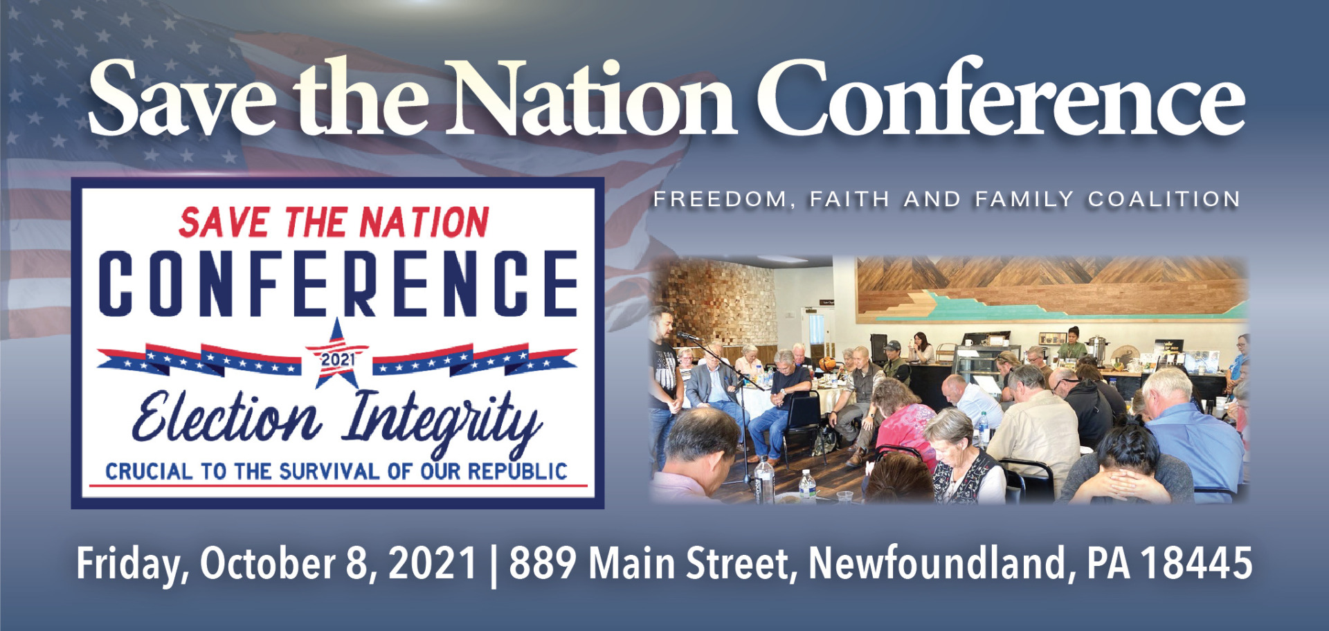 """FFFC """"Save the Nation"""" Conference - October 8, 2021 - Freedom, Faith and Family Coalition - We hold these truths to be self-evident"""